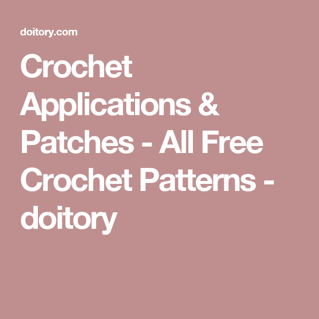 Crochet Applications Patches All Free Crochet Patterns Doitory