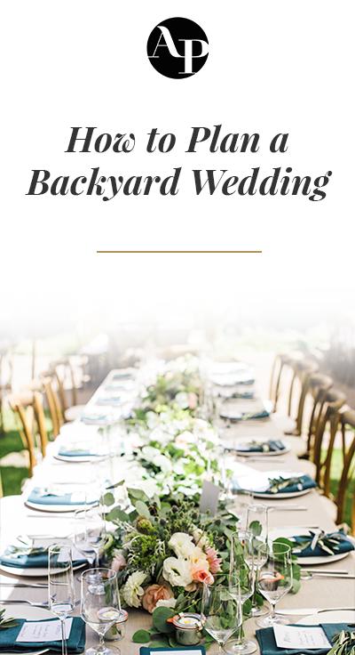 How to Plan a Backyard Wedding - Aisle Planner   Backyard ...
