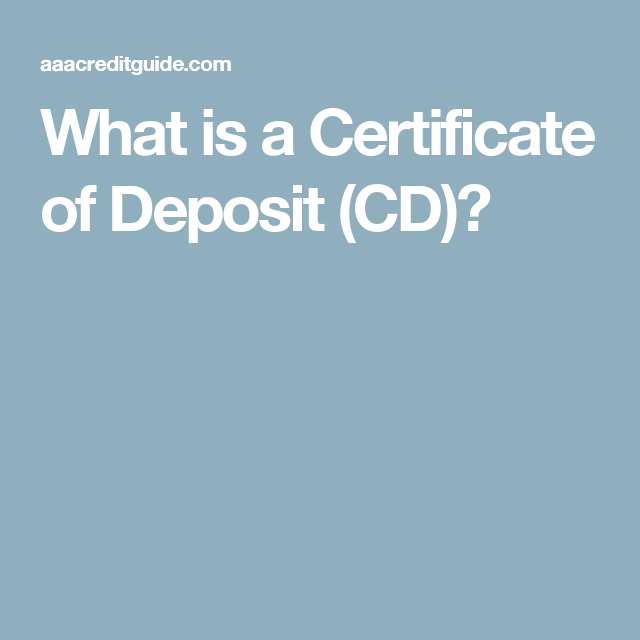 What Is A Certificate Of Deposit Cd What Types Of Cds Are