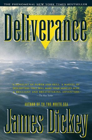 Deliverance By James Dickey 9780385313872 Penguinrandomhouse