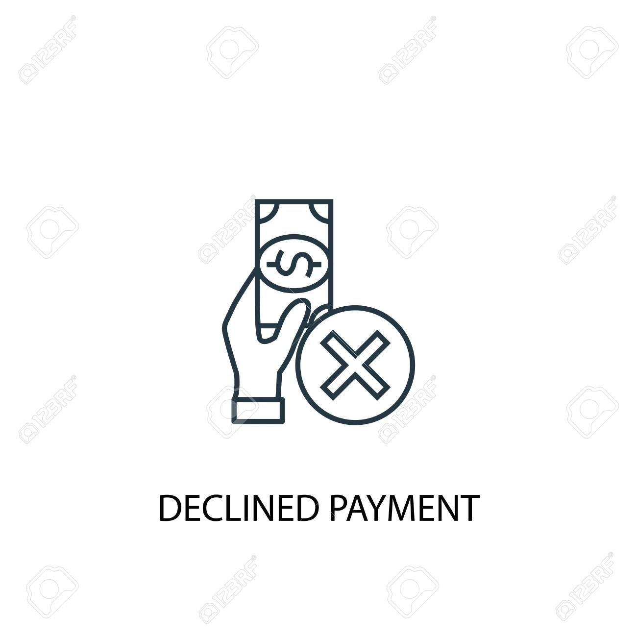 declined payment concept line icon Simple element illustration declined payment concept outline symbol design Can be used for web and mobile