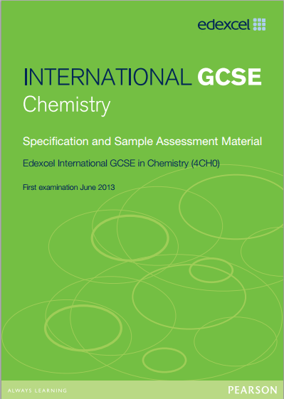 Edexcel Chemistry IGCSE (4CH0) Specification. Exam June 2016 ...