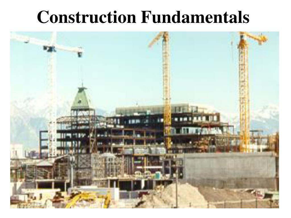 Construction fundamentals in 2020 construction company