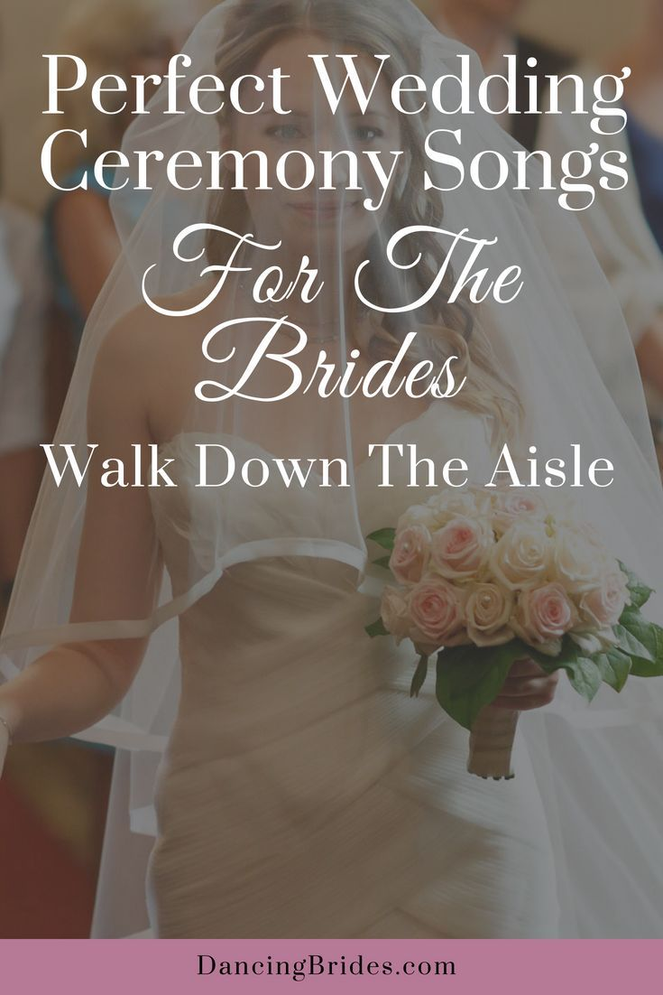 Perfect Wedding Ceremony Songs For The Brides Walk Down The Aisle #ceremonyideas