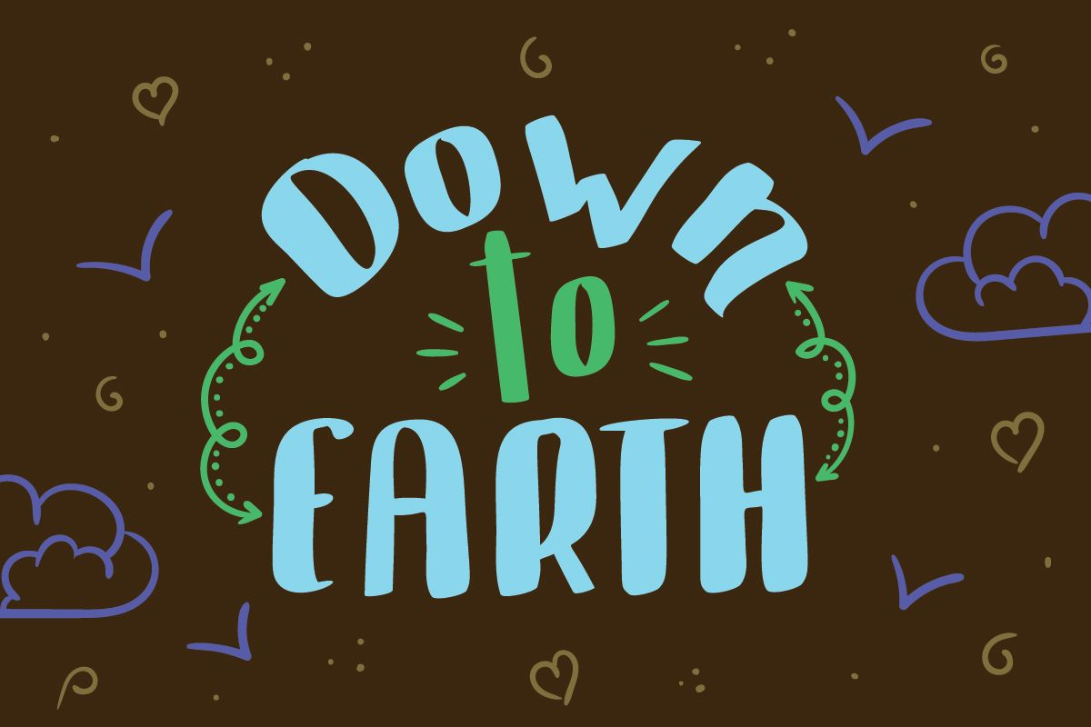 Down To Earth Your Font Choices Fonts Earth Neon Signs