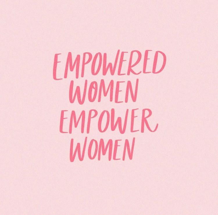Empowered Women Empower Women Empowering Women Quotes Girl Boss Quotes Business Girl Power Quotes