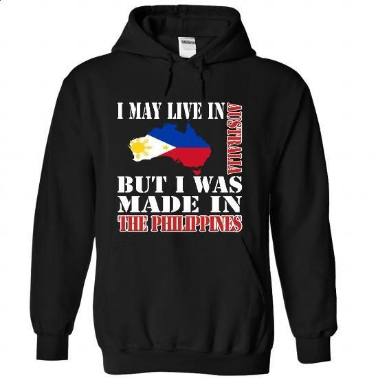 I May Live In Australia But I Was Made In the Philippin - #comfy hoodie #tumblr sweatshirt. GET YOURS => https://www.sunfrog.com/LifeStyle/I-May-Live-In-Australia-But-I-Was-Made-In-the-Philippines-nisucbidzb-Black-Hoodie.html?68278