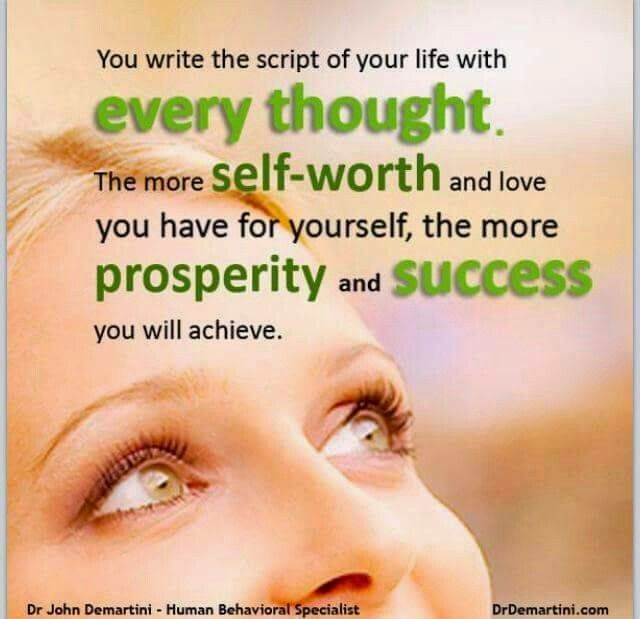 """""""You write the script of your life with every thought. The more self-worth and…"""