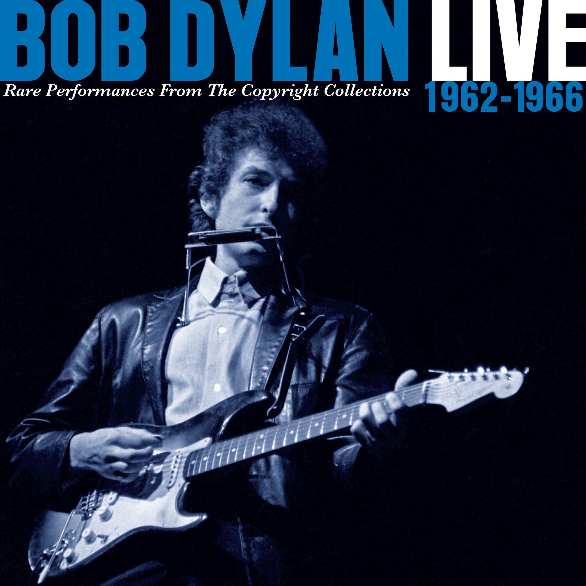 Bob Dylan Live 1962 1966 Bob Dylan Live Bob Dylan Dylan