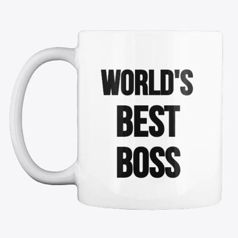 World's Best Boss Coffee Mug, White Products | Teespring #bosscoffee