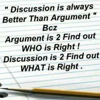 Discussion is better...