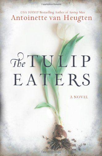 The Tulip Eaters by Antoinette van Heugten, http://www.amazon.com/dp/0778313883/ref=cm_sw_r_pi_dp_lhpDsb0S3K5JE