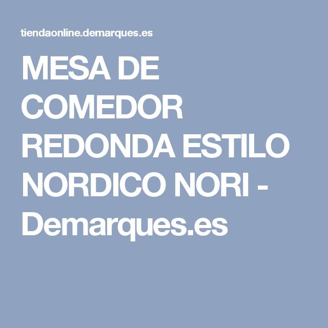 MESA DE COMEDOR REDONDA ESTILO NORDICO NORI - Demarques.es