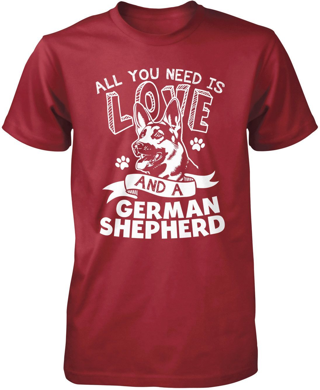 All you need is love and a german shepherd tshirt