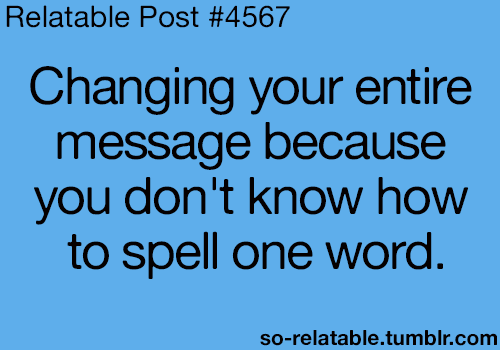 Exactly!! i can never find in the dictionary... lol