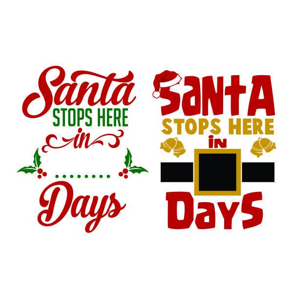 Santa Stops Here Cuttable Design Cut File Vector Clipart Digital