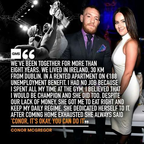 Conor Mcgregor On Girlfriend Dee Devlin I M Not A Big Fan But Their Relationship Is Something To Look Up To On Conor Mcgregor Quotes Strong Quotes Dee Devlin