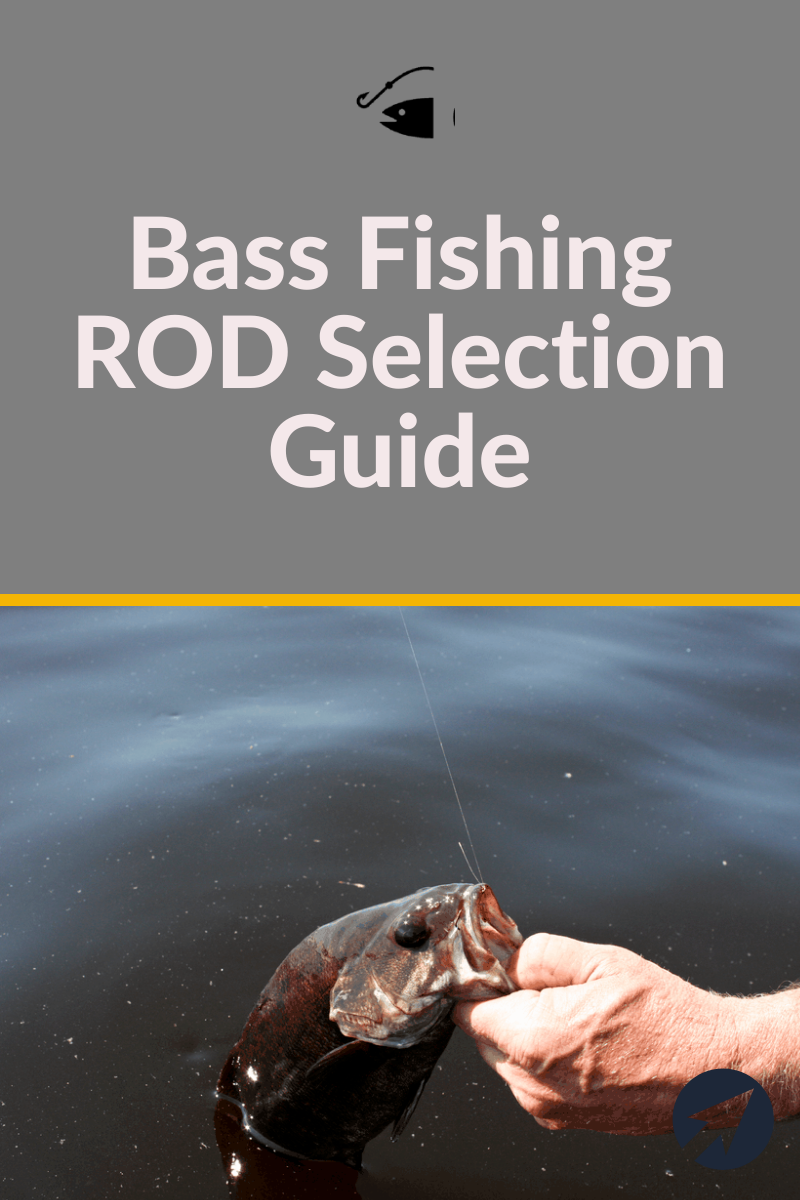 Bass Fishing ROD Selection Guide: What's The BEST Choice ...