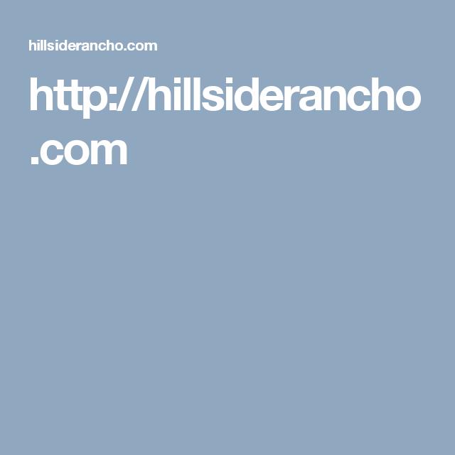 http://hillsiderancho.com