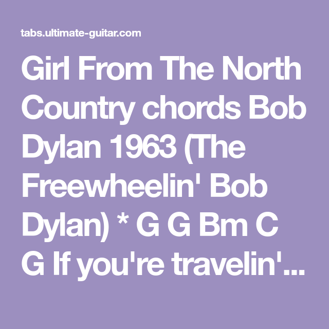Girl From The North Country Chords Bob Dylan 1963 The Freewheelin