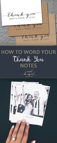 How to Word Your Thank You Notes *Best of Pinterest Weddings