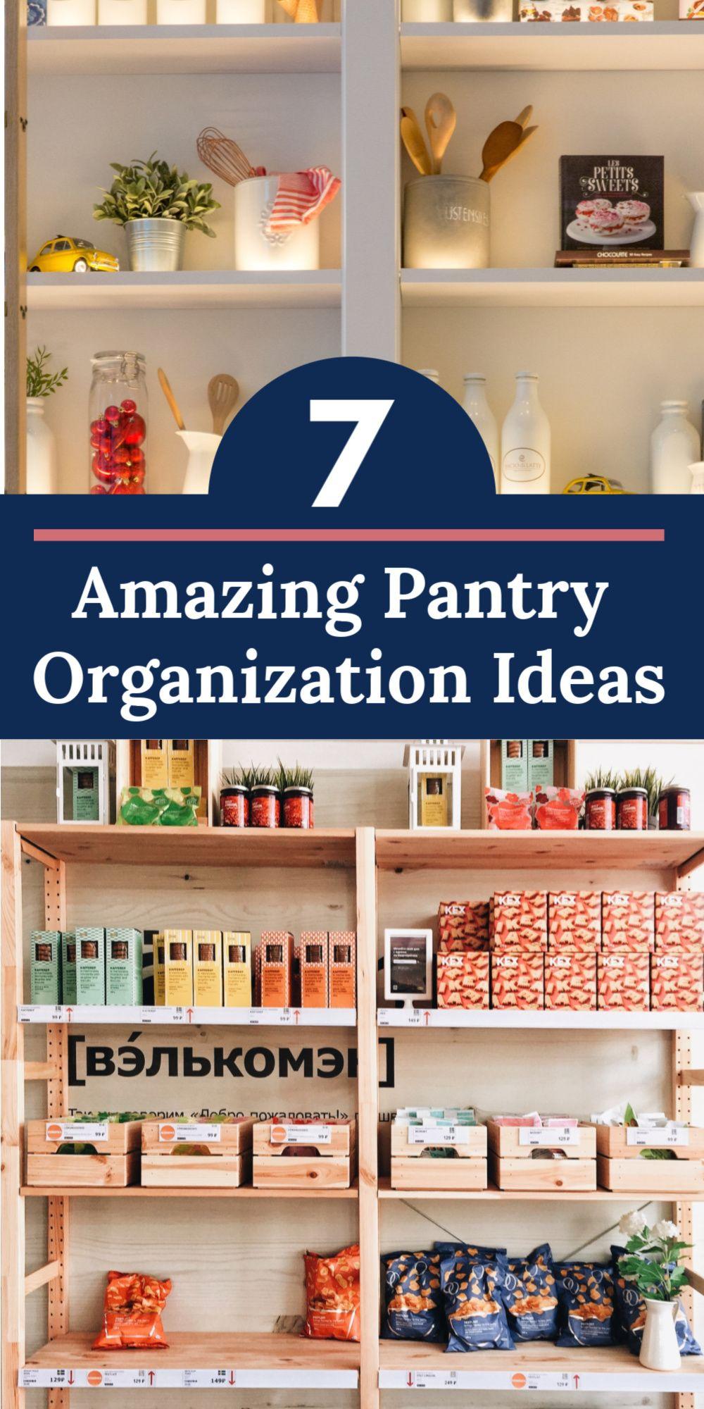 7 Awesome Pantry Organization Ideas to Keep You Tidy #pantryorganizationideas