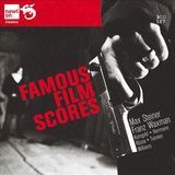 Famous Film Scores by Max Steiner and Franz Waxman [CD]
