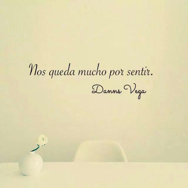 Danns Vega Frases De Amor Frases De Sentimientos Y Citas