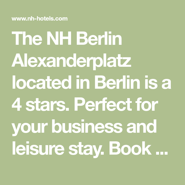 The Nh Berlin Alexanderplatz Located In Berlin Is A 4 Stars Perfect For Your Business And Leisure Stay Book Online Now And Take Berlin Nh Hotel Books Online