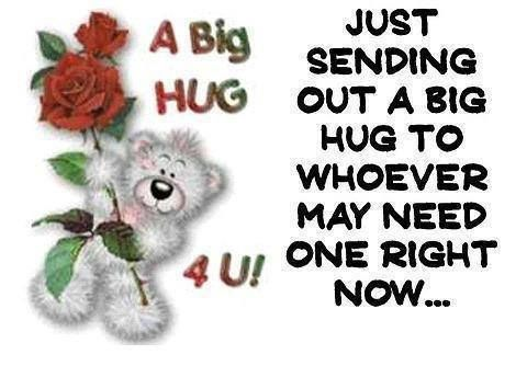 Sending Out A Big Hug Quotes Cute Quote Hug Bear Friendship Quotes Big Hugs Big Hugs For You Hug Quotes