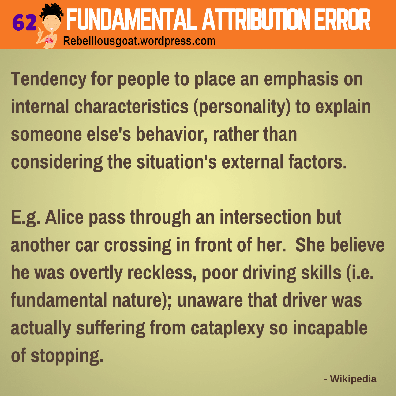 Psychology 62 Fundamental Attribution Errors People Place An
