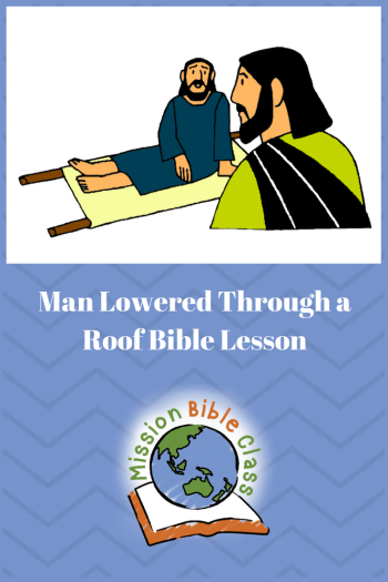 Man Lowered Through The Roof Pin Bible Lessons For Kids Bible For Kids Bible Lessons