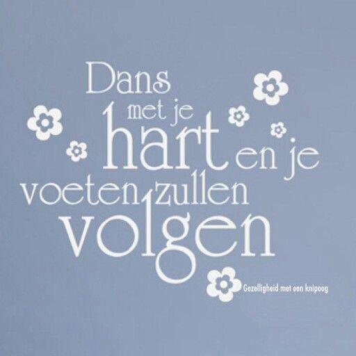 spreuken over dansen Dansen | poesje mauww   Quotes, Words en Dutch quotes spreuken over dansen
