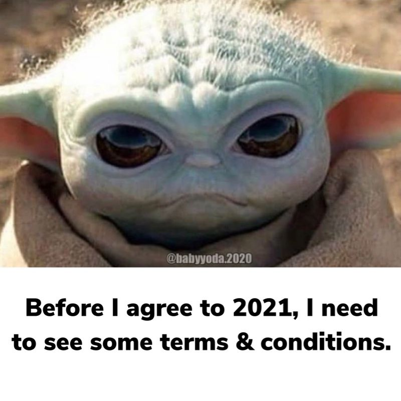 Please 2021, let us see some terms & conditions before we