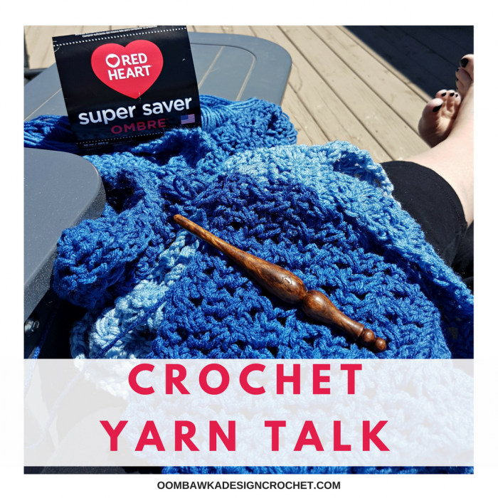 Crochet Yarn Talk - Red Heart Super Saver Ombré