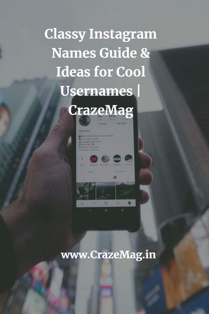 Classy Instagram Names & 2200+ Ideas for Cool Usernames | Travel