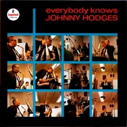 A61 Johnny Hodges - Everybody Knows Johnny Hodges (1964)