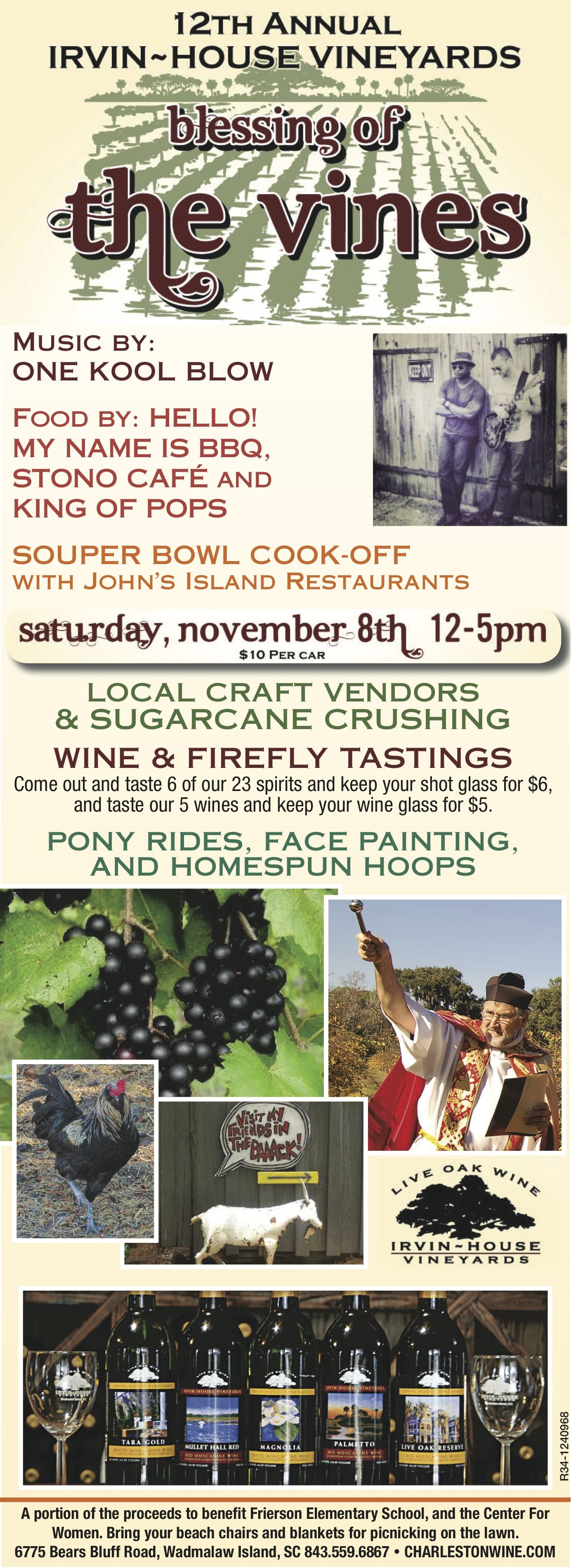 Blessing Of The Vines This Saturday From 12 5pm At Irvin House Vineyards Chs Souper Bowl Tasting Food