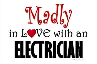 Electrician Quotes Entrancing My Electrician Madly In Love With An Electrician  If I Ever Do It . Decorating Inspiration