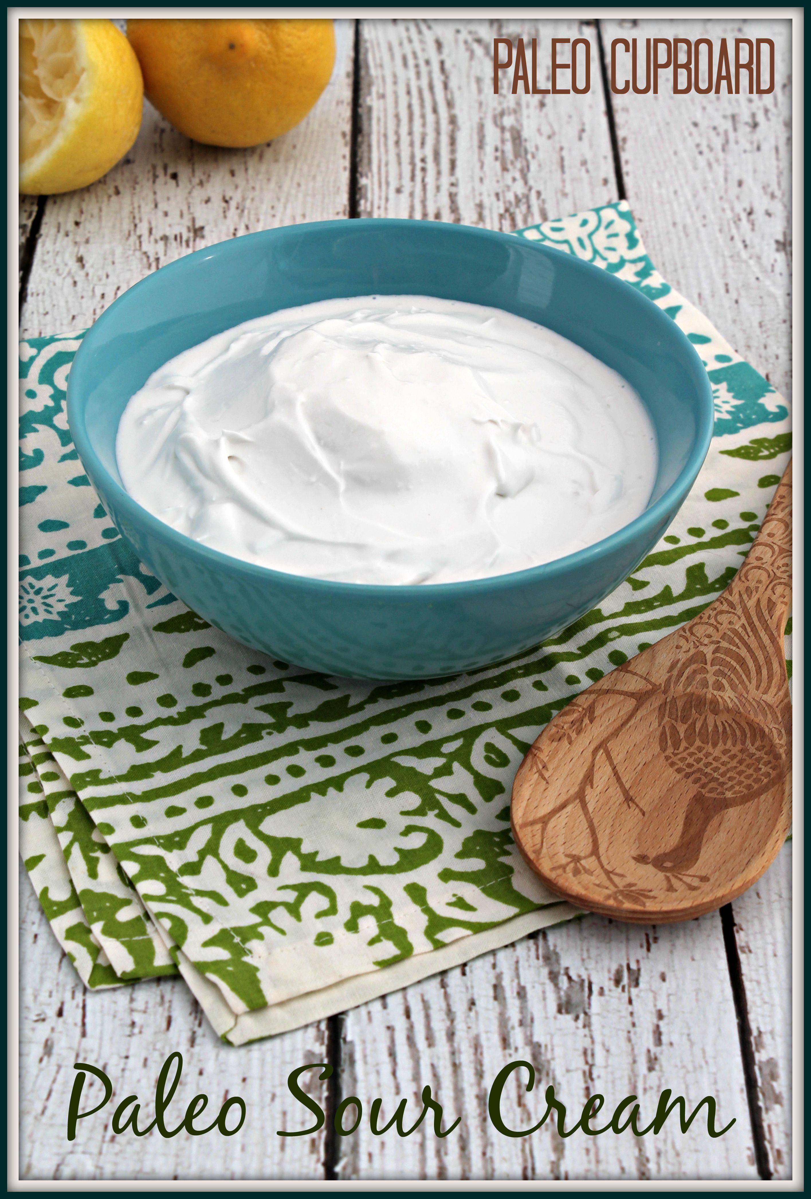 Paleo Sour Cream Recipe -- www.PaleoCupboard.com