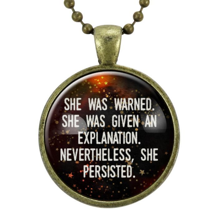 Gender Equality Quotes Stunning Feminist Quote Necklace She Was Warned Nevertheless She Persisted .