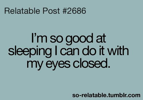 Such Talent Sleep Quotes Funny Funny Quotes Sleep Funny