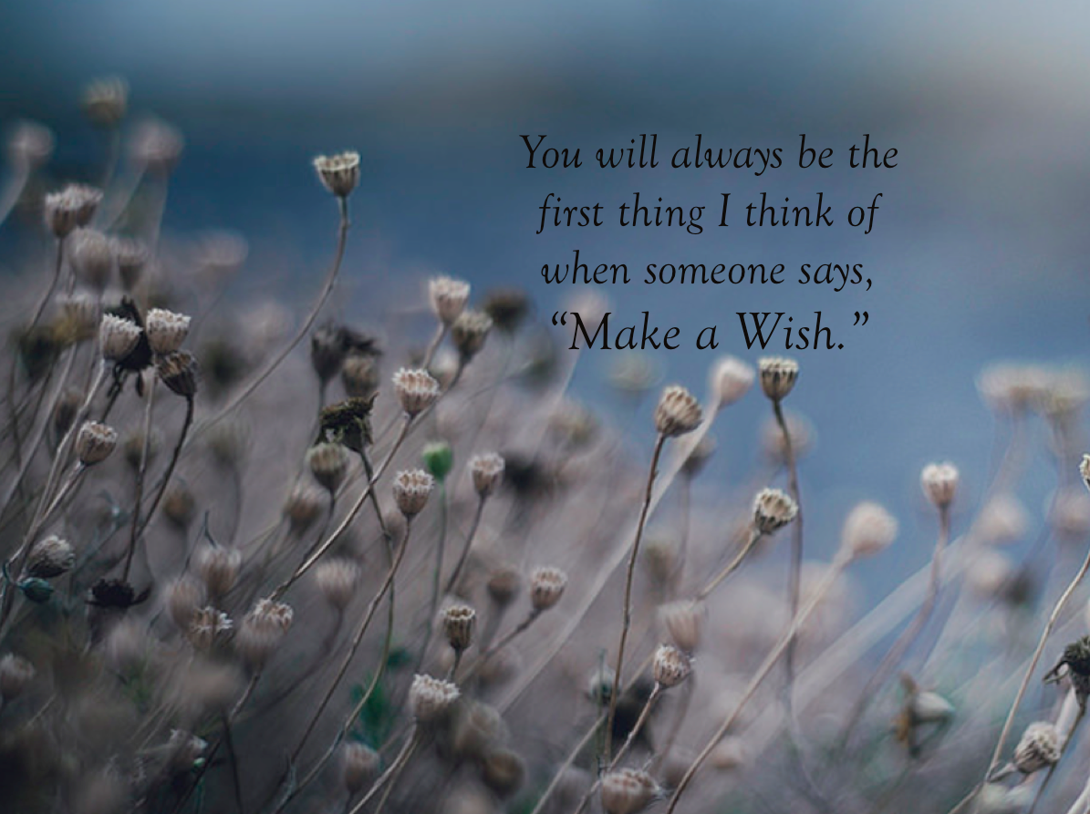 You will always be ...