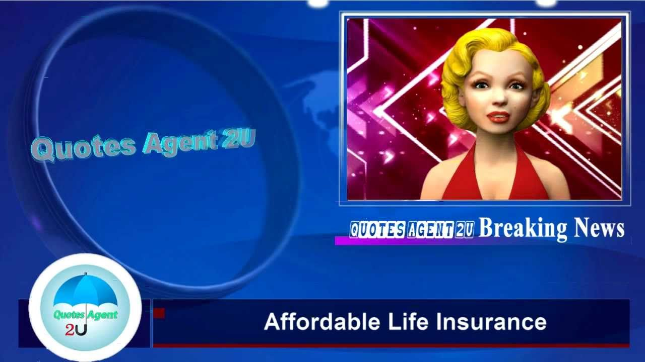 Affordable life insurance quotes agent 2u affordable