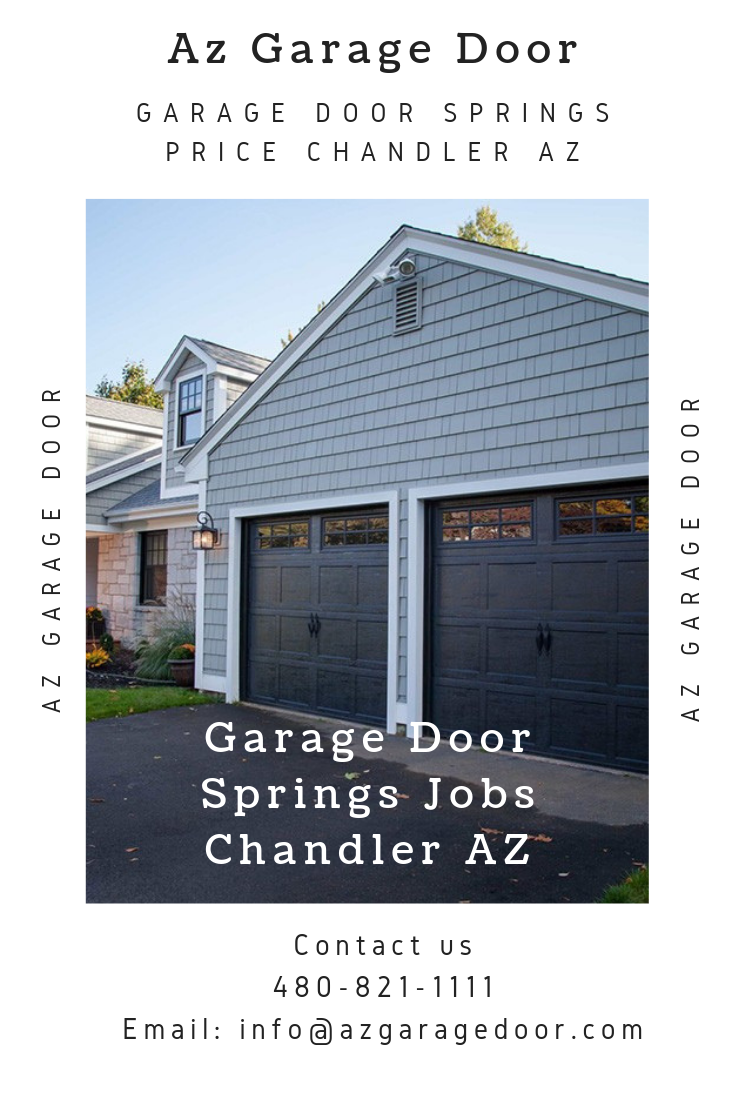 Garage Door Springs Jobs Chandler Az Garage Door Installation