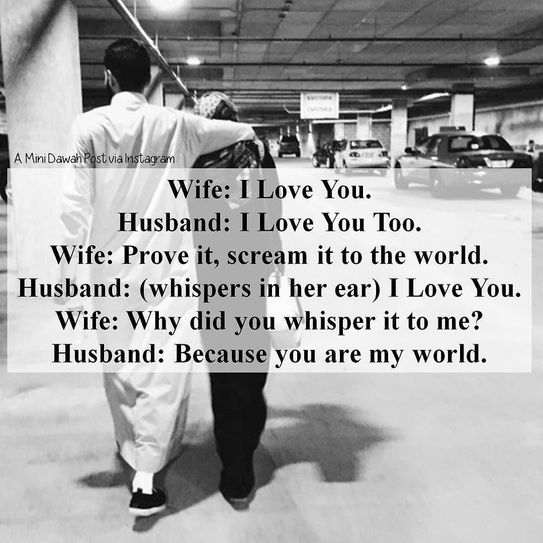 Wife: I Love You. Husband: I Love You Too. Wife: Prove It