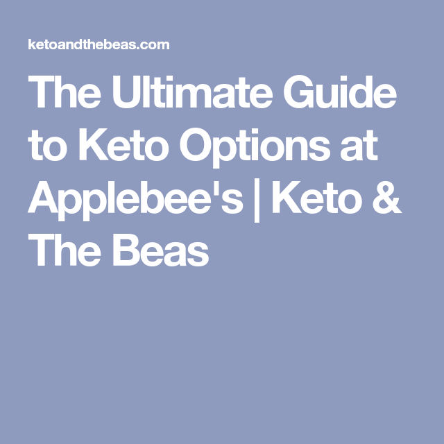 The Ultimate Guide to Keto Options at Applebee's Keto