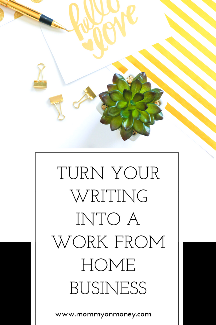 Turn Your Writing Into A Work From Home Business blogging,blog,start ...