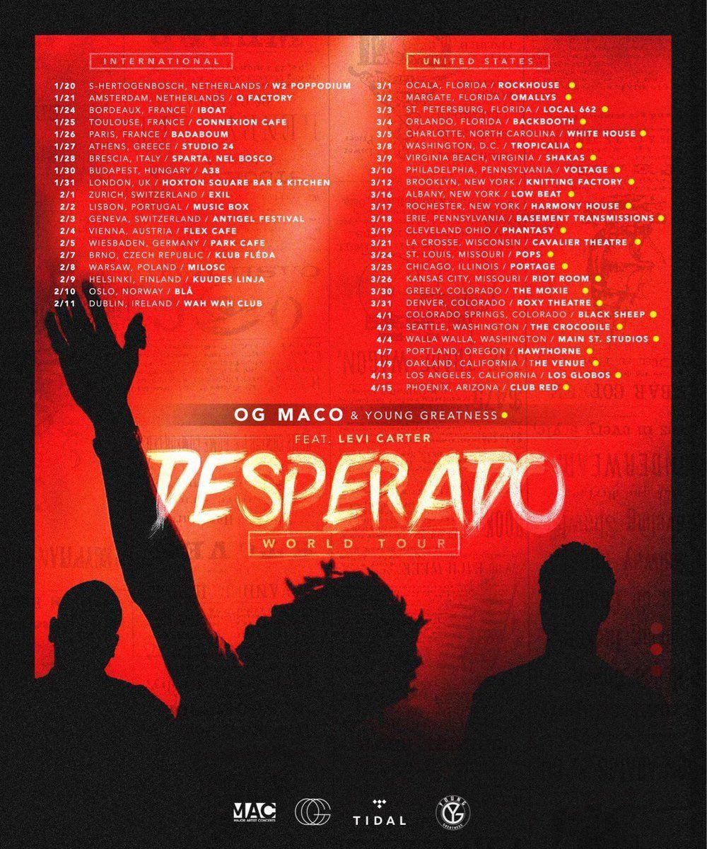 Og Maco Announces Desperado World Tour Dates 2017 Ogxmaco Ogmaco Desperadoworldtour Desperatoworldtour2017 Levicarte Bordeaux France Tours Florida Local