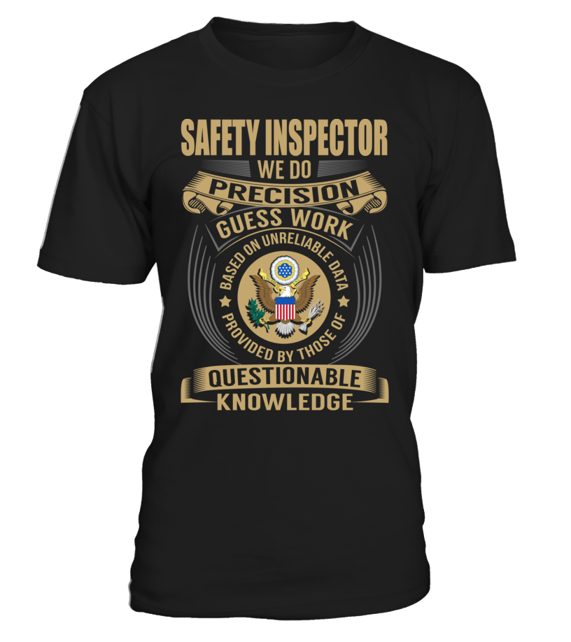 Safety Inspector - We Do Precision Guess Work